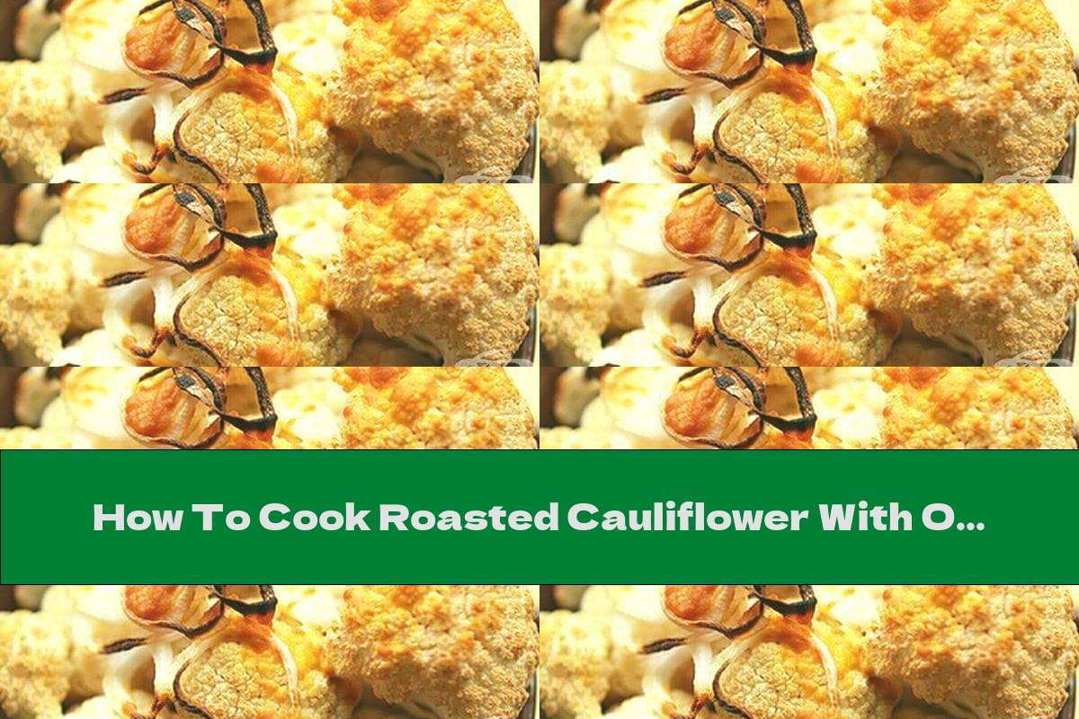 How To Cook Roasted Cauliflower With Onion And Mustard - Recipe