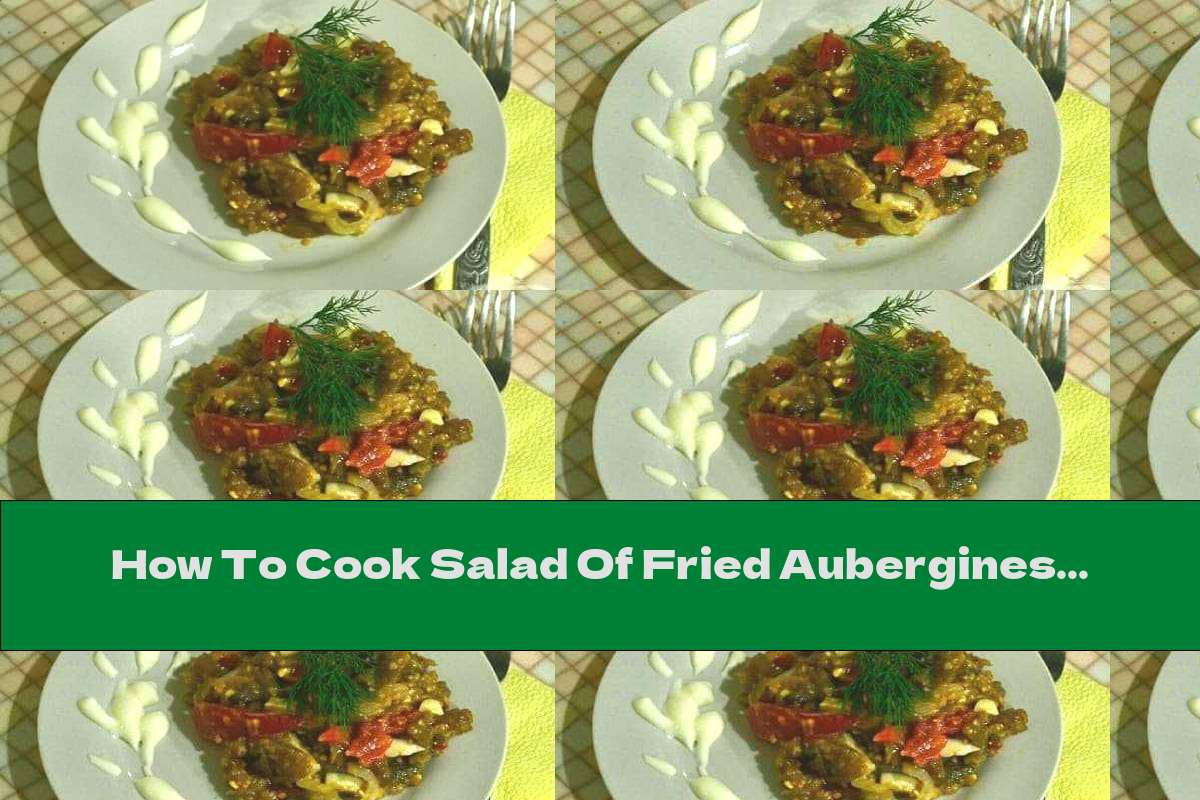 How To Cook Salad Of Fried Aubergines With Pickled Onions, Fresh Tomatoes And Boiled Eggs - Recipe