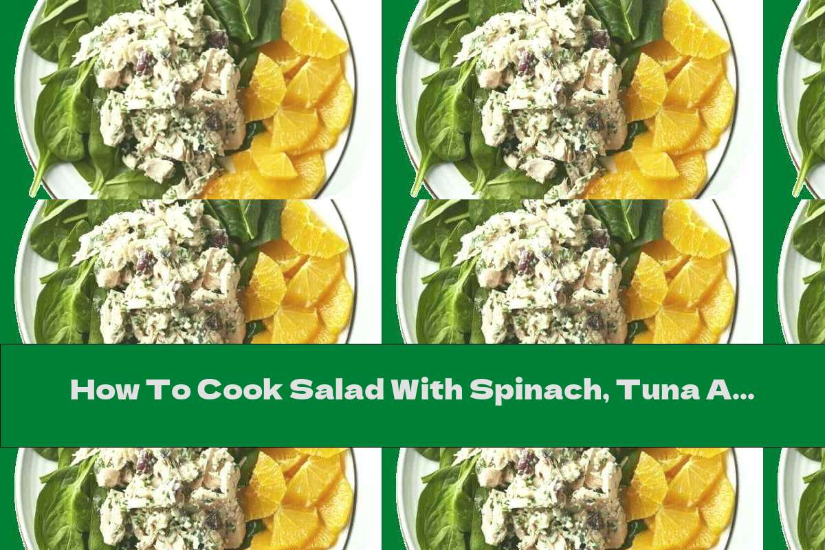 How To Cook Salad With Spinach, Tuna And Tahini Dressing - Recipe
