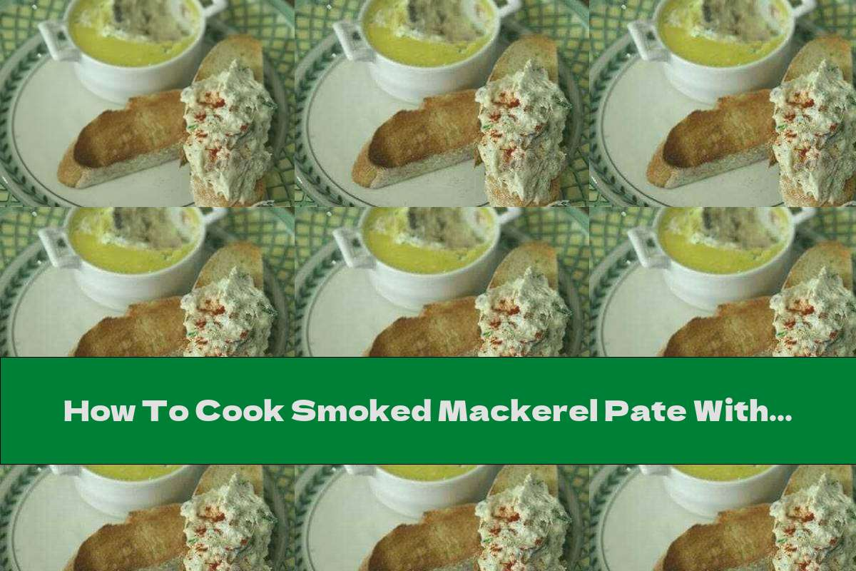 How To Cook Smoked Mackerel Pate With Onion And Lemon - Recipe