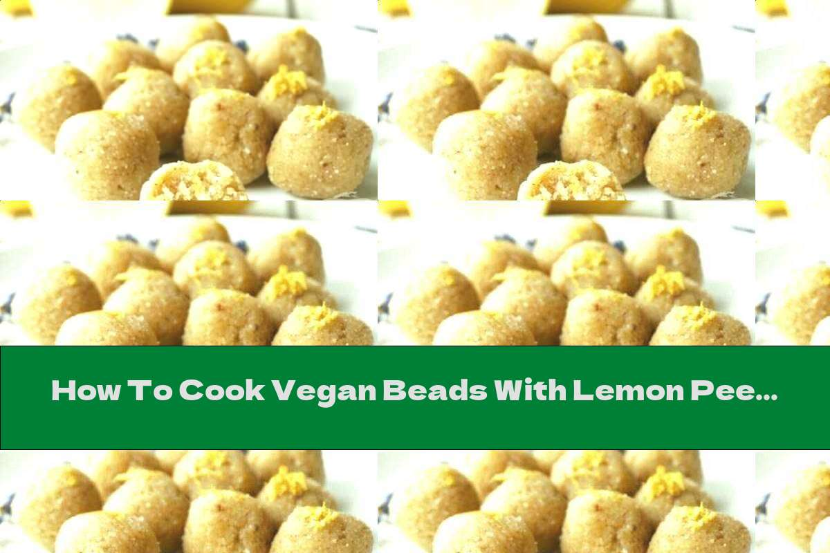 How To Cook Vegan Beads With Lemon Peel And Lavender - Recipe