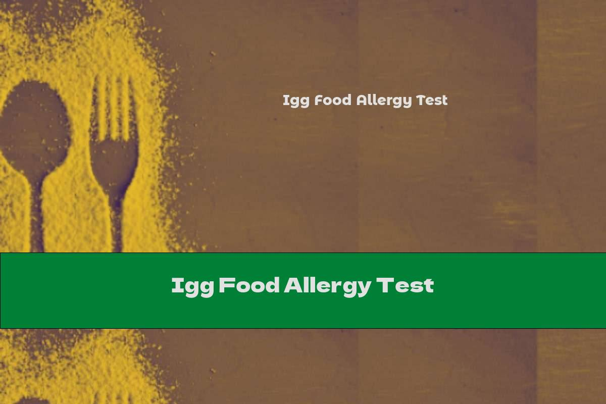 Igg Food Allergy Test