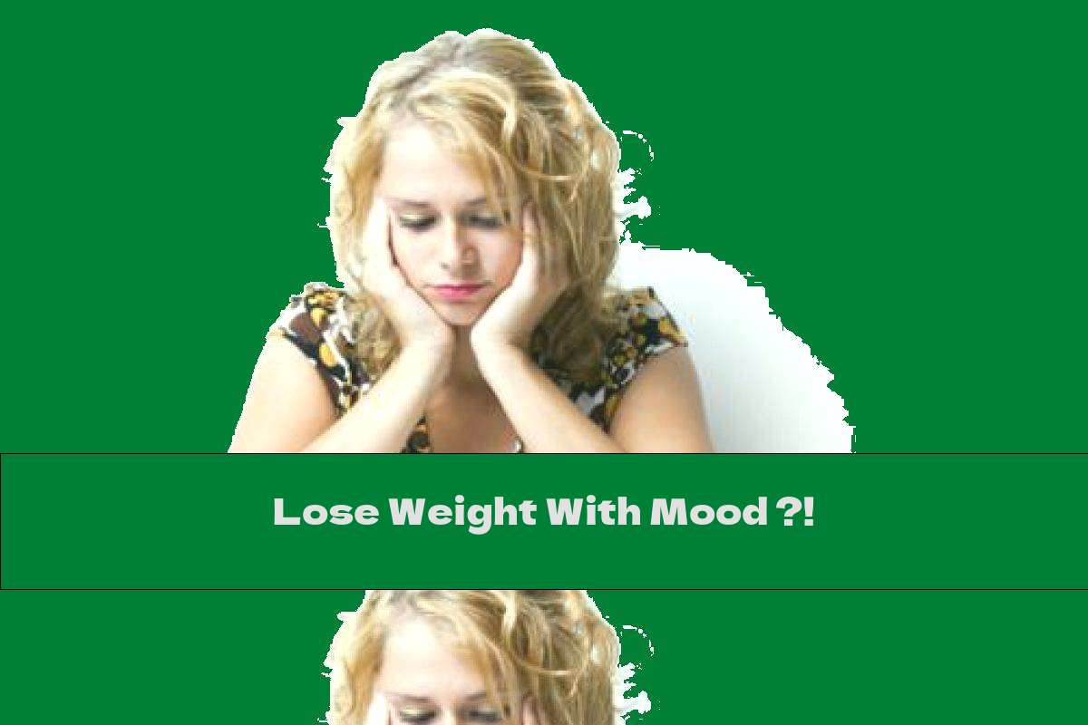 Lose Weight With Mood ?!