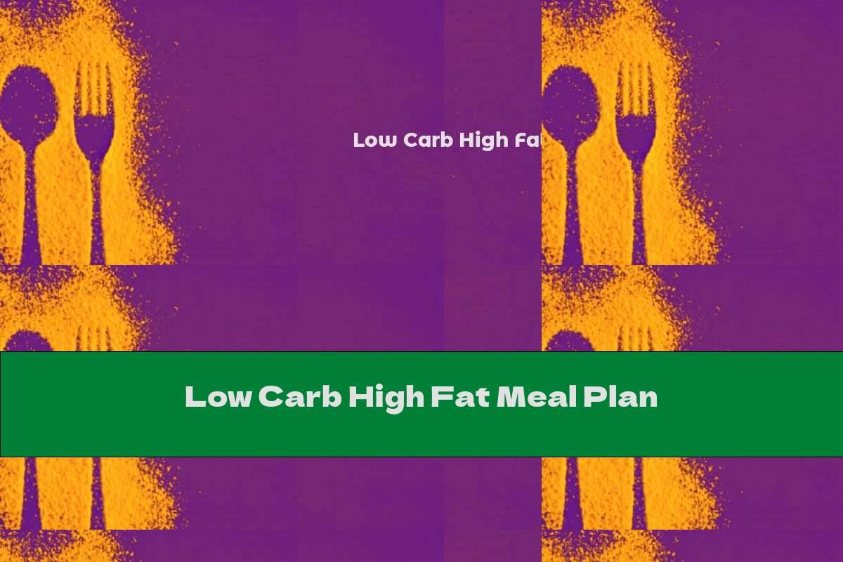 Low Carb High Fat Meal Plan