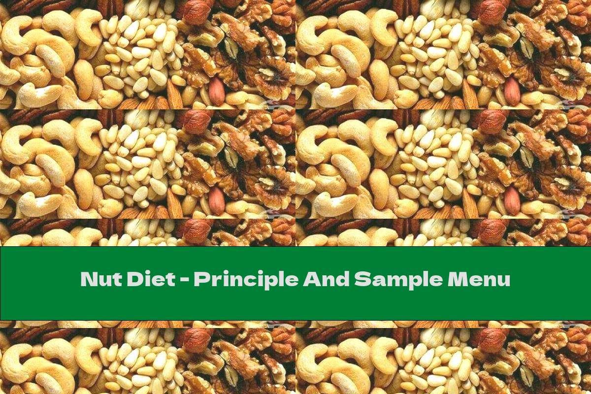 Nut Diet - Principle And Sample Menu