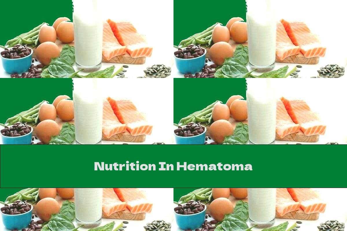 Nutrition In Hematoma