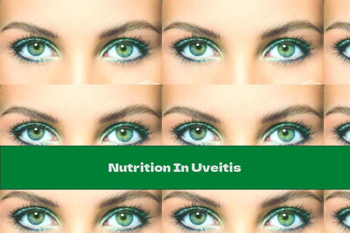 Nutrition In Uveitis