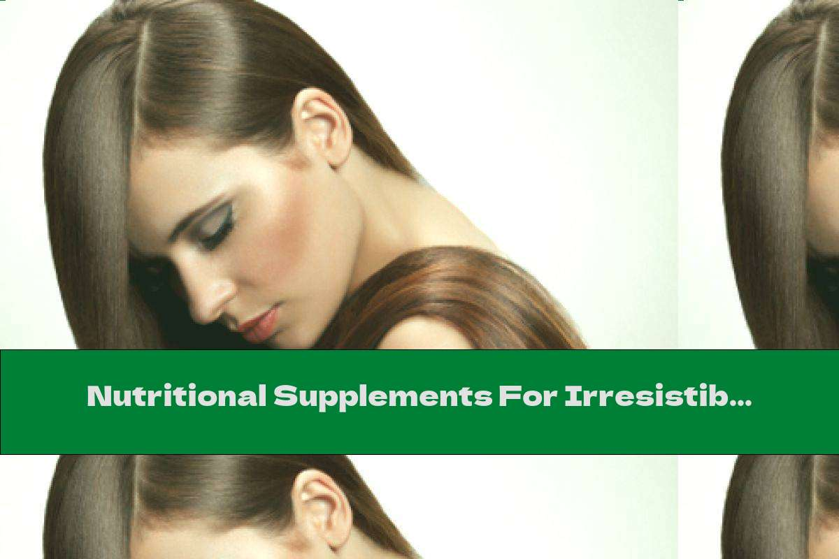 Nutritional Supplements For Irresistible Vision