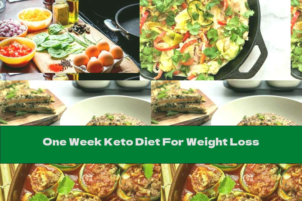 One Week Keto Diet For Weight Loss