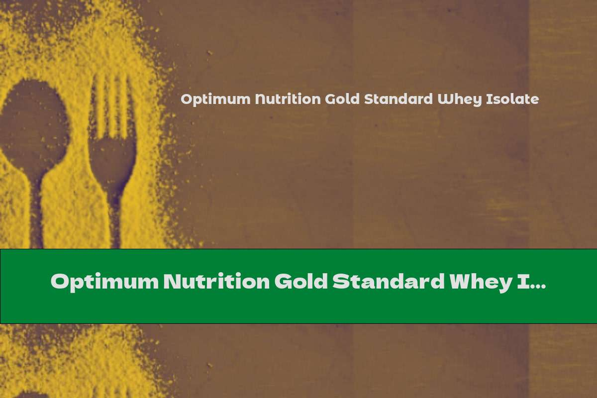 Optimum Nutrition Gold Standard Whey Isolate