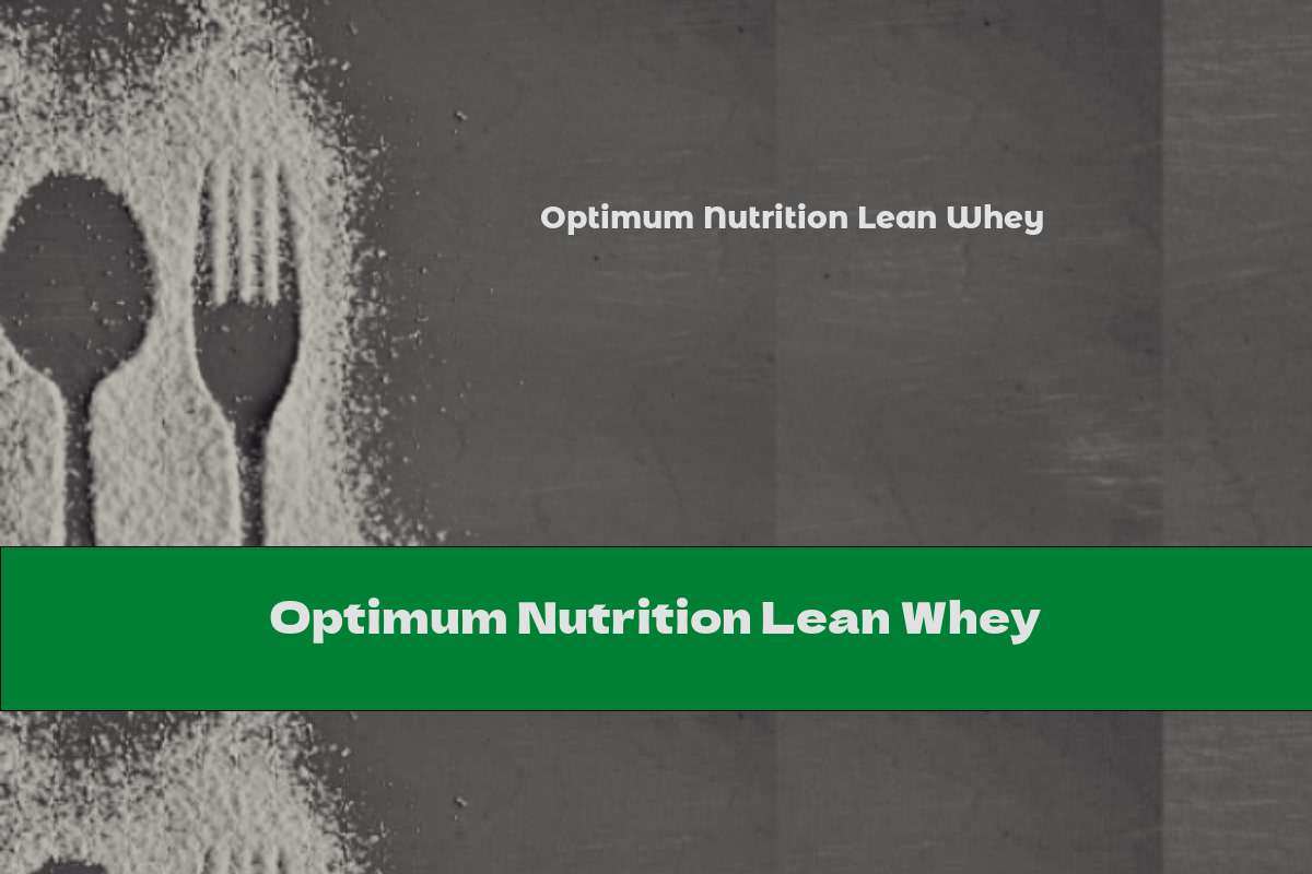 Optimum Nutrition Lean Whey