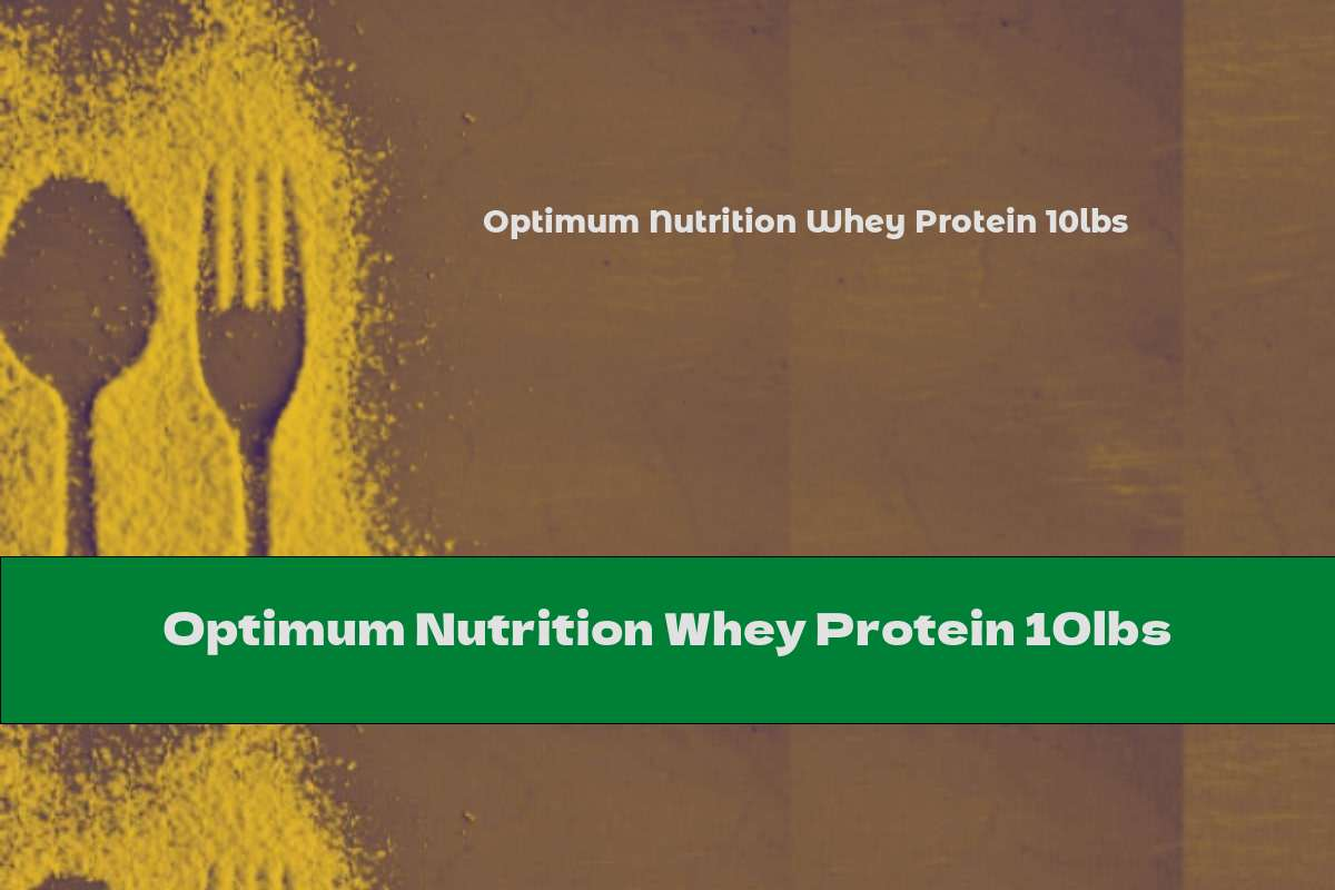 Optimum Nutrition Whey Protein 10lbs