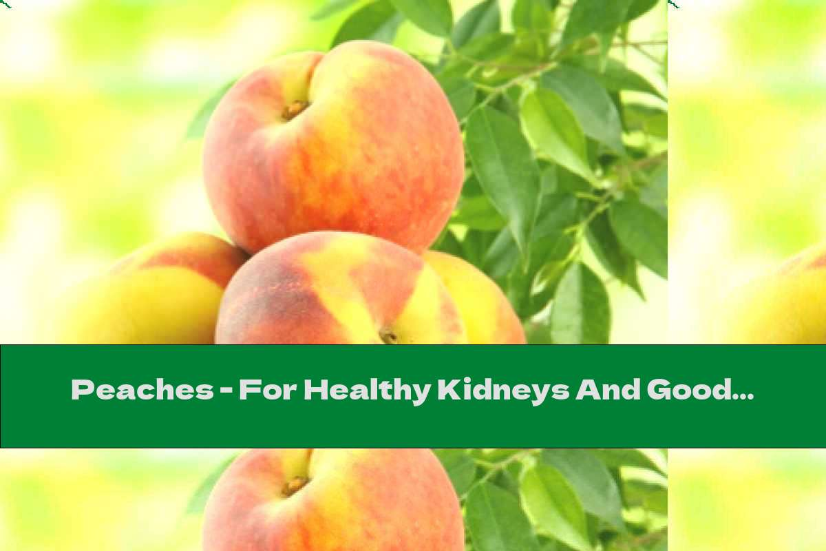 Peaches - For Healthy Kidneys And Good Eyesight