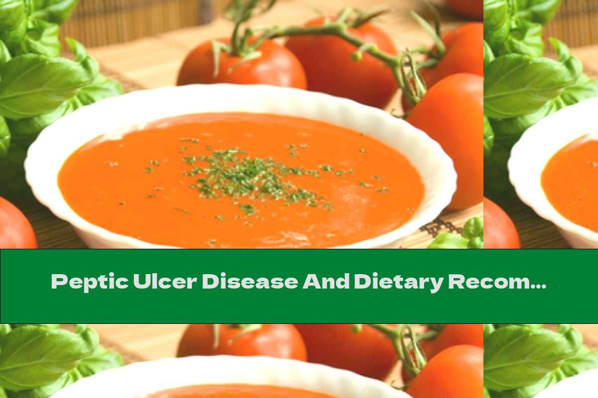 Peptic Ulcer Disease And Dietary Recommendations