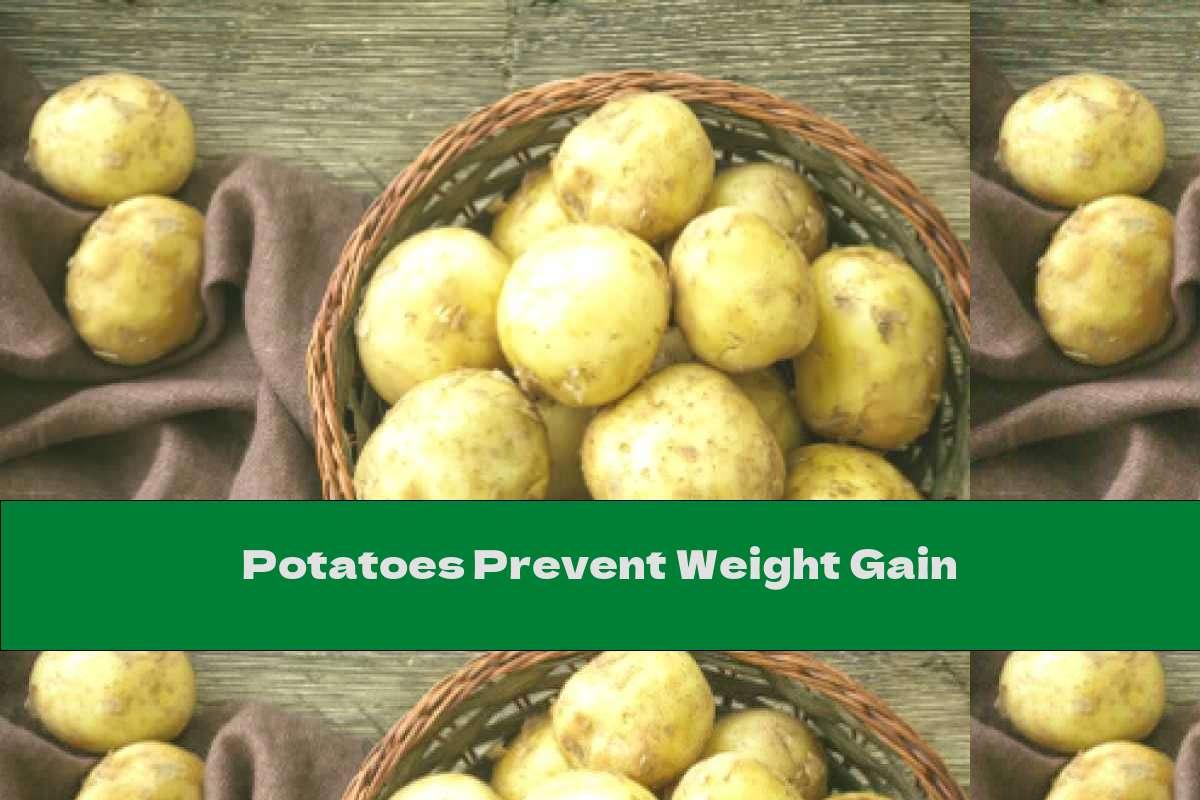 Potatoes Prevent Weight Gain