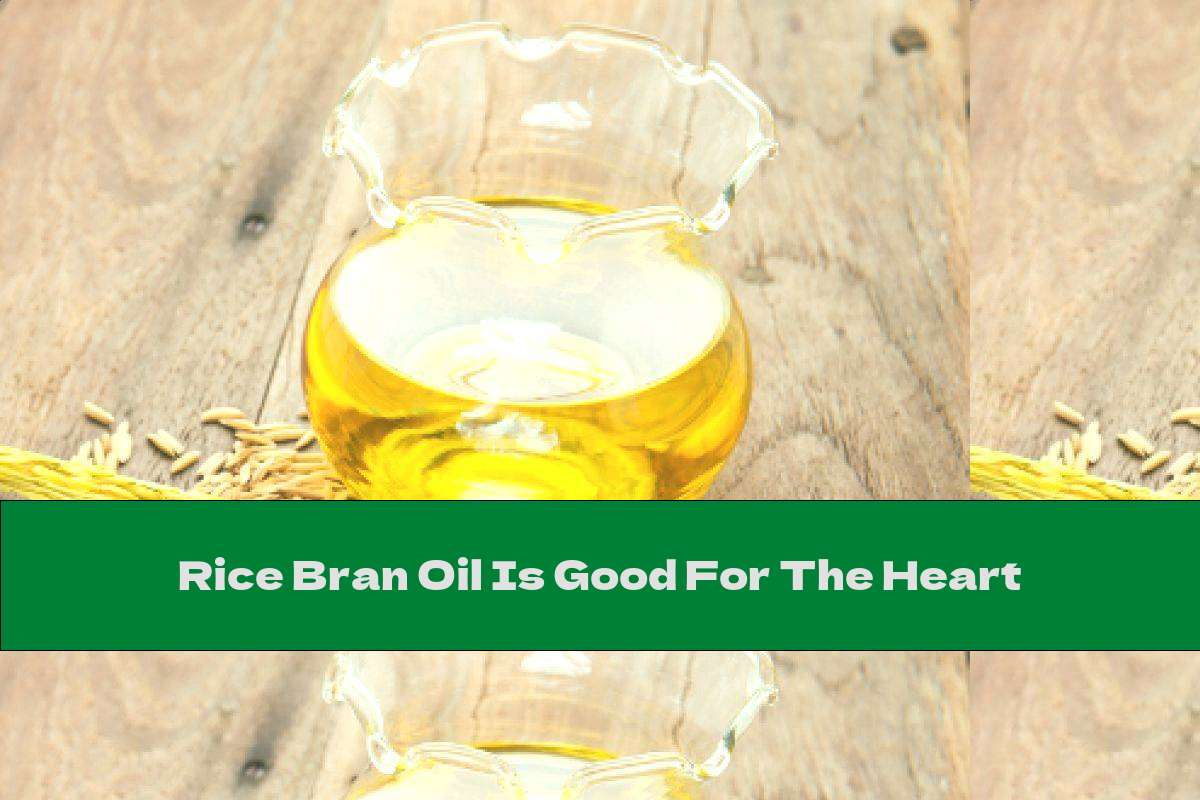 Rice Bran Oil Is Good For The Heart