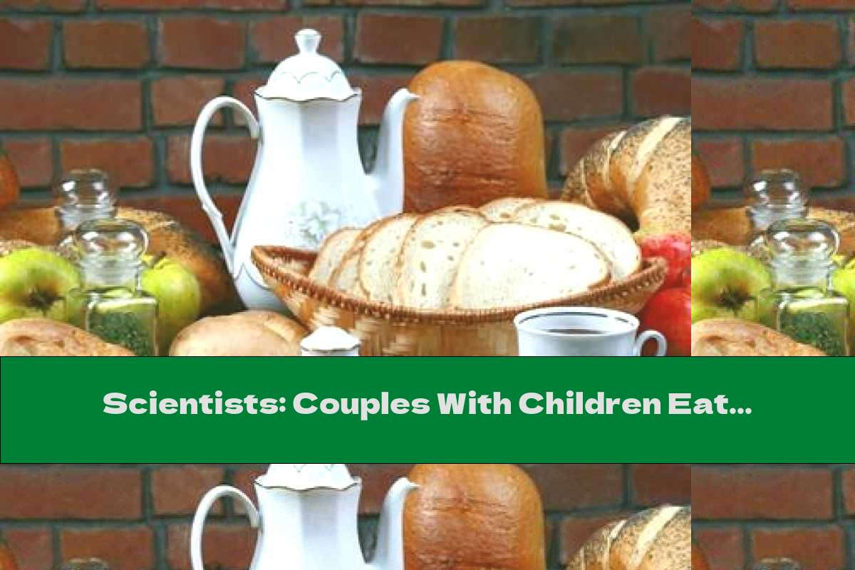 Scientists: Couples With Children Eat More Unhealthily
