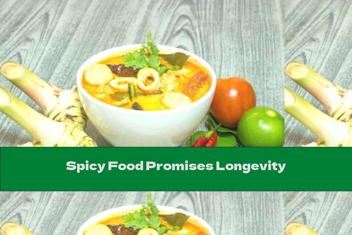 Spicy Food Promises Longevity