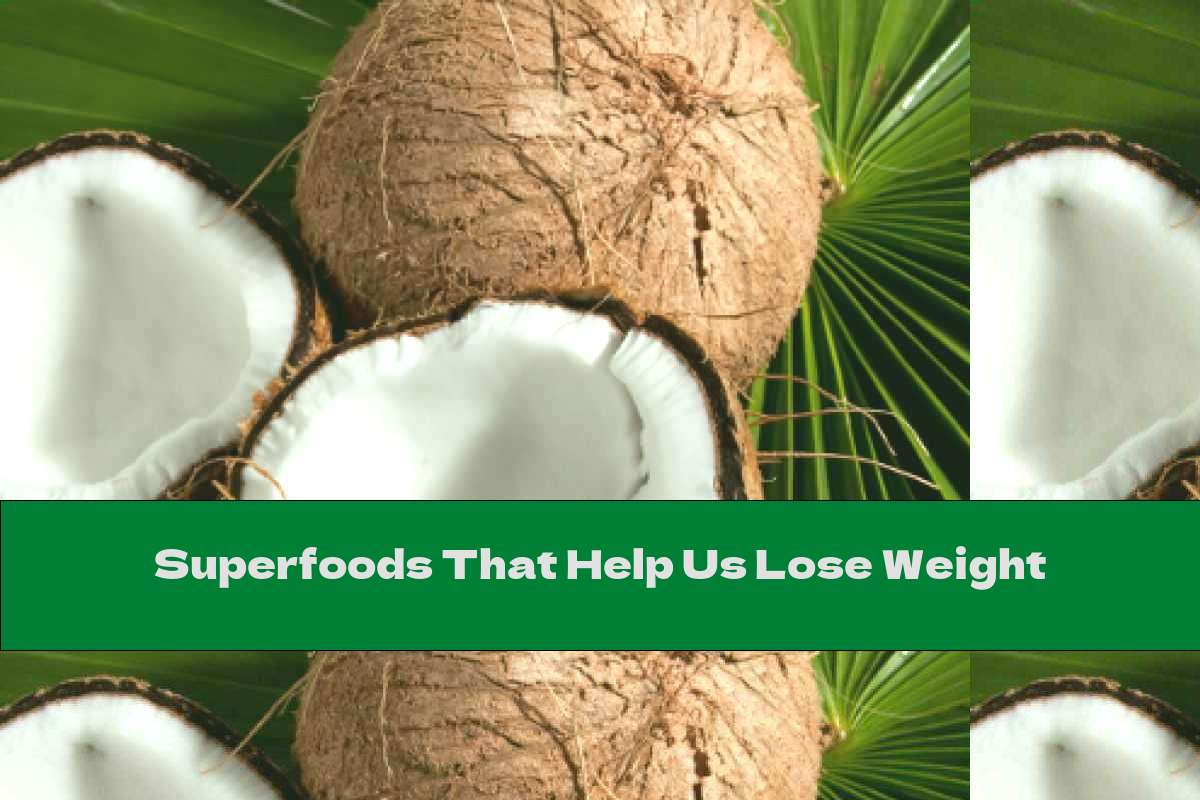 Superfoods That Help Us Lose Weight