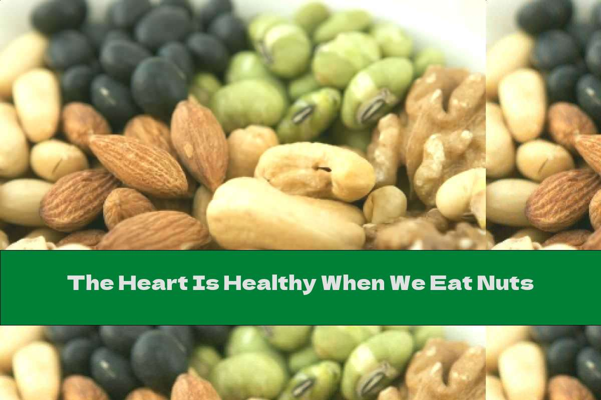 The Heart Is Healthy When We Eat Nuts
