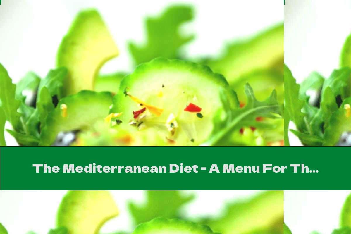 The Mediterranean Diet - A Menu For The Brain