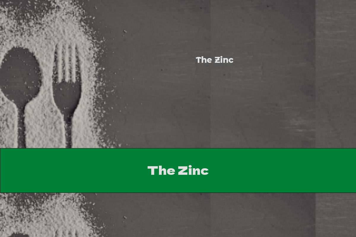 The Zinc