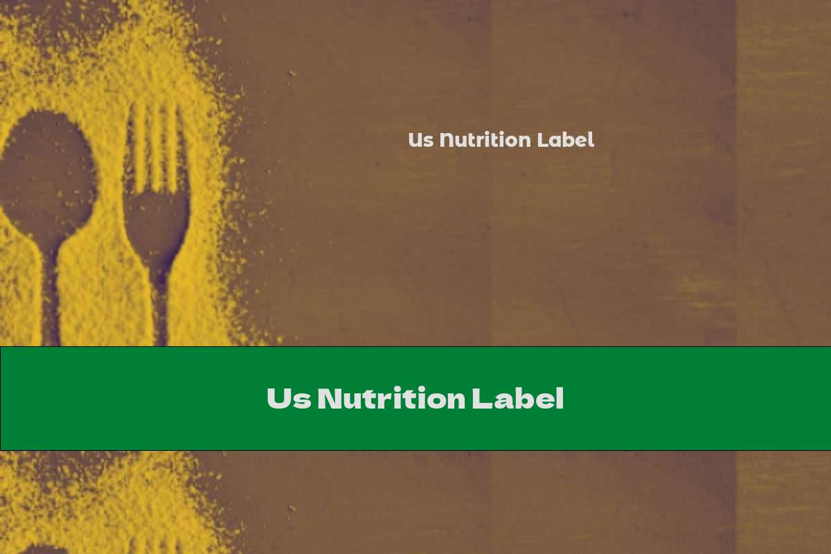 Us Nutrition Label