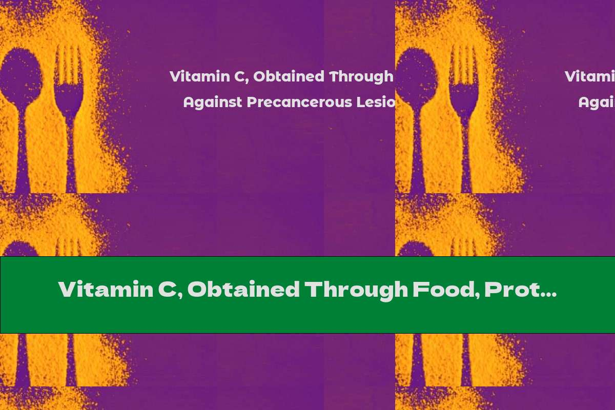 Vitamin C, Obtained Through Food, Protects Against Precancerous Lesions Of The Oral Cavity
