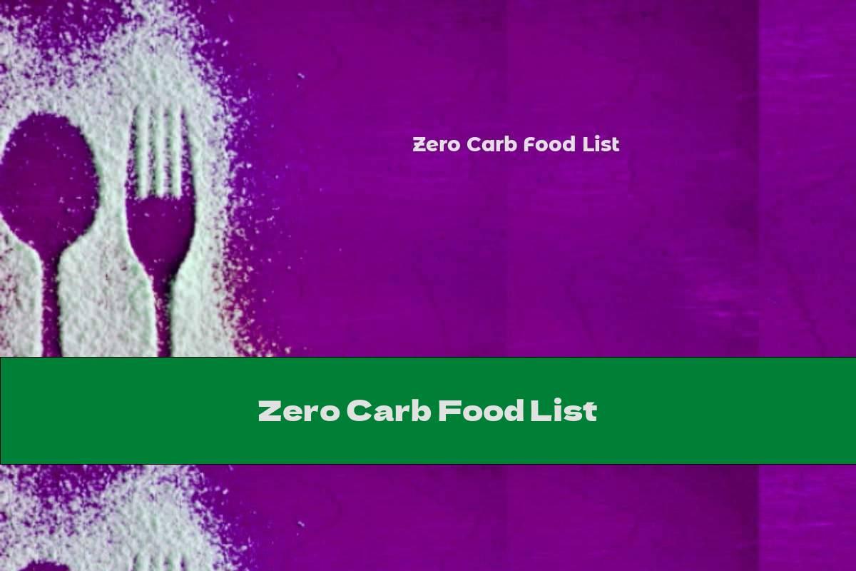 Zero Carb Food List