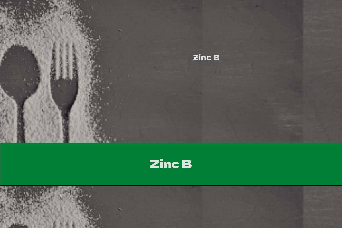 Zinc B
