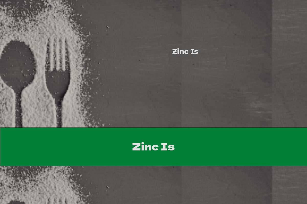 Zinc Is